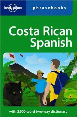 Costa Rican Spanish Phraebook