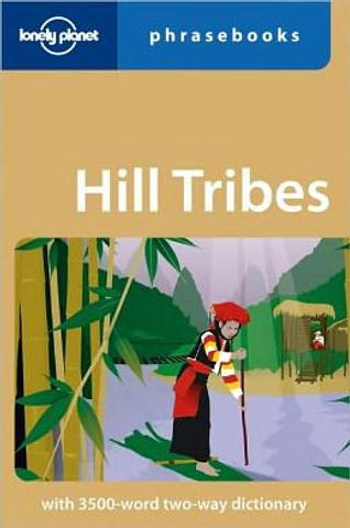 Hill Tribes SE Asia Phrasebook