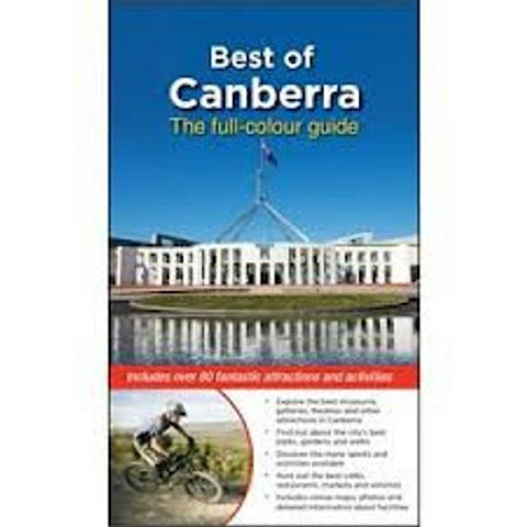 Canberra - Best of Canberra Guide