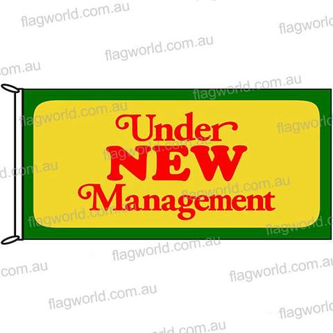 Under New Management Flag - 1800 x 900 mm