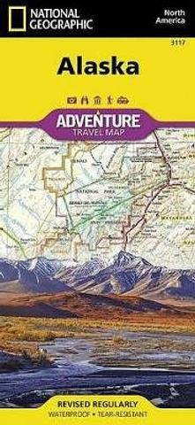 Alaska Adventure Travel Map - National Geographic